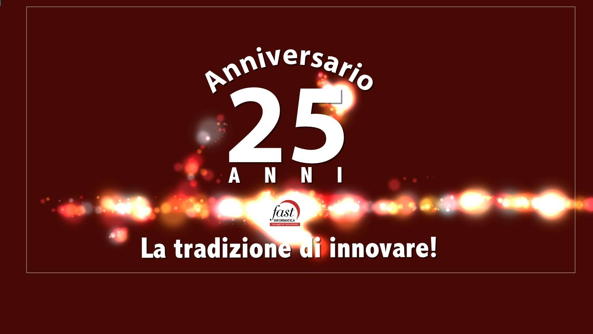 Anniversario Fast Informatica 25 anni